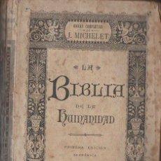 Libros antiguos: MICHELET : LA BIBLIA DE LA HUMANIDAD (LUIS TASSO, S.F.). Lote 125869247