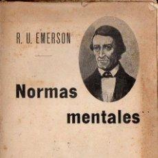 Libros antiguos: EMERSON : NORMAS MENTALES (PROMETEO, S.F.). Lote 125869647