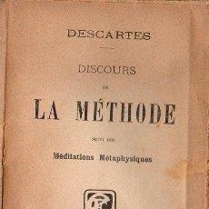 Libros antiguos: DESCARTES : DISCOURS DE LA MÉTHODE SUIVI DES MEDITATIONS MÉTAPHYSIQUES (FLAMMARION, PARIS, 1915) . Lote 125870263
