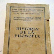 Libros antiguos: HISTORIA DE LA FILOSOFÍA. SÉPTIMO CURSO DEL BACHILLERATO.PLAN 1938-JOAQUIN CARRERAS ARTAU. Lote 128042627