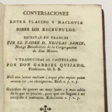 Libros antiguos: CONVERSACIONES ENTRE PLACIDO Y MACLOVIA SOBRE LOS ESCRUPULOS. - JAMIN, NICOLÁS.. Lote 123203154