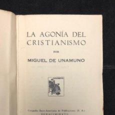 Libros antiguos: MIGUEL DE UNAMUNO. LA AGONÍA DEL CRISTIANISMO. 1931. Lote 128542647