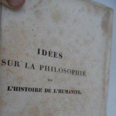 Libros antiguos: IDÉES SUR LA PHILOSOPHIE DE L'HISTORIE DE L'HUMANITE - PAR HERDER TOME PREMIER PARIS 1827.. Lote 129014607