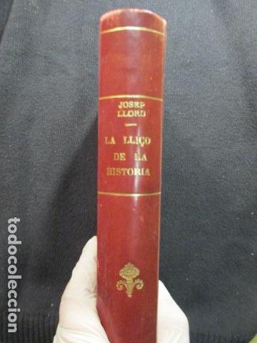 JOSEP LLORD : LA LLIÇÓ DE LA HISTÒRIA CAP A UN MÓN NOU (1927) - EN CATALÁN (Libros Antiguos, Raros y Curiosos - Pensamiento - Filosofía)