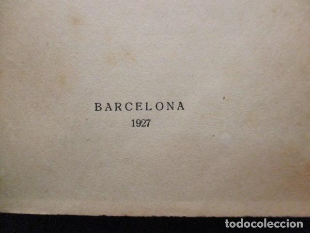 Libros antiguos: JOSEP LLORD : LA LLIÇÓ DE LA HISTÒRIA CAP A UN MÓN NOU (1927) - EN CATALÁN - Foto 10 - 129119499