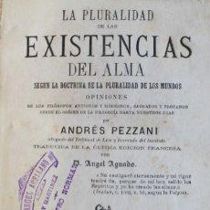 Libros antiguos: LA PLURALIDAD DE LAS EXISTENCIAS DEL ALMA SEGÚN LA DOCTRINA DE LA PLURALIDAD DE LOS MUNDOS.... Lote 123230227