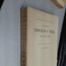 Libros antiguos: PROGRESO Y DICHA, FILOSOFÍA, MORAL Y CIENCIA... / JUAN FINOT / DANIEL JORRO ED. - MADRID 1918. Lote 131973918