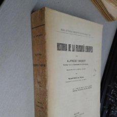 Libros antiguos: HISTORIA DE LA FILOSOFÍA EUROPEA / ALFREDO WEBER / DANIEL JORRO ED. - MADRID 1914. Lote 131974186