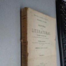 Libros antiguos: HISTORIA DE LAS LITERATURAS COMPARADAS... / FEDERICO LOLIÉE / DANIEL JORRO ED. MADRID 1905. Lote 131975034