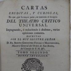 Libros antiguos: CARTAS ERUDITAS DEL THEATRO CRITICO, TOMO SEGUNDO II POR FEYJOO, MADRID, PEDRO MARIN 1778 PERGAMINO . Lote 132491510