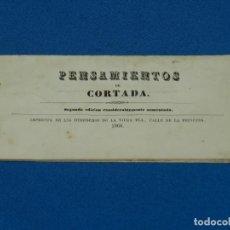 Libros antiguos: (MF) PENSAMIENTOS DE CORTADA , 2 EDC AUMENTADA , IMP. HEREDEROS DE VIUDA PLA 1868. Lote 132492414