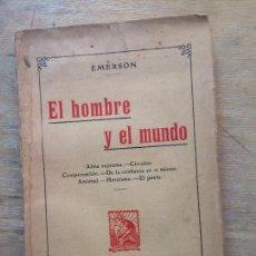 Libros antiguos: AL HOMBRE Y EL MUNDO. EMERSON.. Lote 133618758