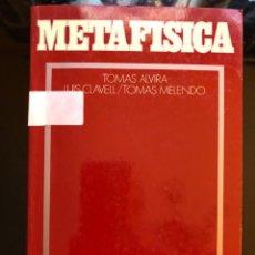 Libros antiguos: METAFISICA TOMAS ALVIRA EUNSA 1989. Lote 134102878
