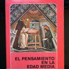 Libros antiguos: EL PENSAMIENTO EN LA EDAD MEDIA PAUL VIGNAUX. Lote 134107586