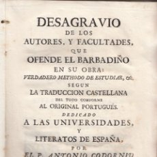 Libros antiguos: ANTONIO CODORNIU: DESAGRAVIO DE LOS AUTORES Y FACULTADES QUE OFENDE EL BARBADIÑO. BARCELONA, 1764. . Lote 134147318