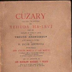 Libros antiguos: YEHUDÁ HA LEVI : CUZARY (VICTORIANO SUÁREZ, 1910). Lote 134920298