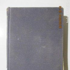 Libros antiguos: TRATADO ELEMENTAL DE FILOSOFÍA. TOMO I. JOSÉ DE BESALÚ, O. M. CAP. 1927. Lote 134939510