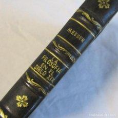 Libros antiguos: LA FILOSOFÍA EN EL SIGLO XIX EMPIRISMO Y NATURALISMO. AUGUSTO MESSER 1936. Lote 135326458
