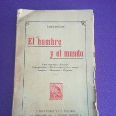 Libros antiguos: EL HOMBRE Y EL MUNDO. RALPH WALDO EMERSON F. GRANADA Y CÍA EDITORES. BIBLIOTECA CONTEMPORÁNEA. 1920?. Lote 135422607