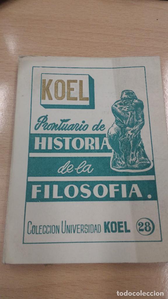 MINI LIBRO KOEL. HISTORIA DE LA FILOSOFIA. 1953 (Libros Antiguos, Raros y Curiosos - Pensamiento - Filosofía)