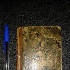Libros antiguos: MÁXIMAS Y REFLEXIONES MORALES. LA ROCHEFOUCAULD, PENSADOR FRANCÉS.. Lote 136049370