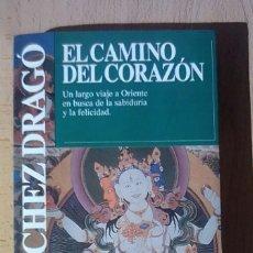 Libros antiguos: EL CAMINO DEL CORAZON FIRMADO. Lote 136654202
