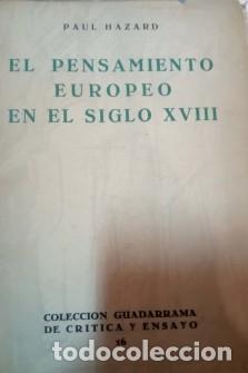 EL PENSAMIENTO EUROPEO EN EL SIGLO XVIII- PAUL HAZARD (Libros Antiguos, Raros y Curiosos - Pensamiento - Filosofía)