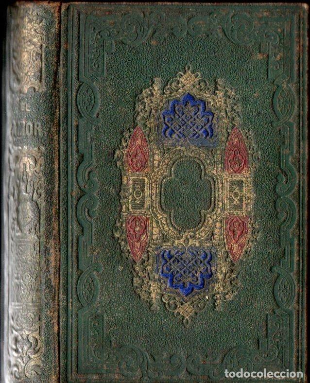 MICHELET : EL AMOR (1861) (Libros Antiguos, Raros y Curiosos - Pensamiento - Filosofía)