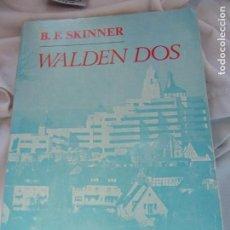 Libros antiguos: WALDEN DOS - B.F.SKINNER -EDITORIAL FONTANELLA. Lote 139672330