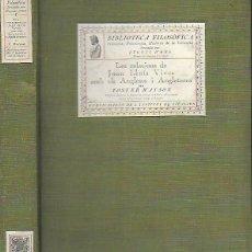Libros antiguos: LES RELACIONS DE JOAN LLUÍS VIVES AMB EL ANGLESOS I ANGLATERRA / F. WATSON.BCN : IEC, 1918.. Lote 141692854