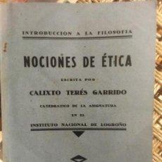Libros antiguos: NOCIONES DE ETICA, CALIXTO TERES GARRIDO, 1931. Lote 141698838