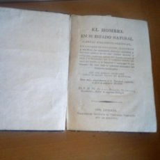 Libros antiguos: EL HOMBRE EN SU ESTADO NATURAL CARTAS FILOSOFICO POLITICAS. Lote 142689238