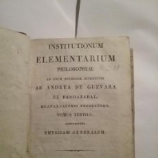 Libros antiguos: INSTITUTIONUM ELEMENTARIUM PHILOSOPHIAE. Lote 142924322