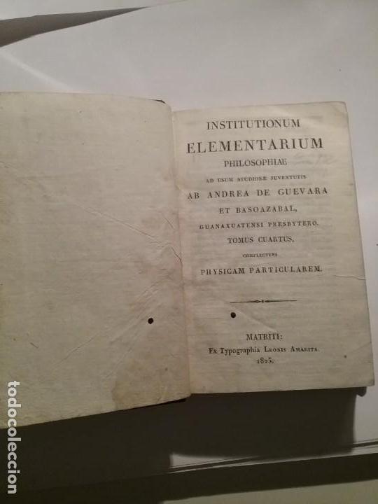 INSTITUTIONUM ELEMENTARIUM PHILOSOPHIAE (Libros Antiguos, Raros y Curiosos - Pensamiento - Filosofía)