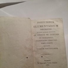 Libros antiguos: INSTITUTIONUM ELEMENTARIUM PHILOSOPHIAE. Lote 142925194