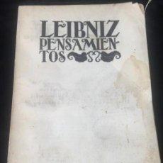 Libros antiguos: LEIBNIZ PENSAMIENTOS 1934 RÚSTICA ORIGINAL INTONSO NUEVA BIBLIOTECA FILOSÓFICA SIN DESBARBAR. Lote 143682950