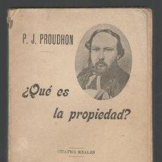 Livres anciens: PROUDHON, PIERRE-JOSEPH: ¿QUÉ ES LA PROPIEDAD?. Lote 143984934