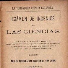Libros antiguos: J. HUARTE DE SAN JUAN : EXAMEN DE INGENIOS PARA LAS CIENCIAS (SUBIRANA, 1883). Lote 228310315