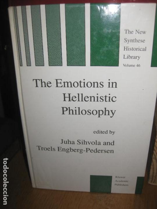 THE EMOTIONS IN HELLENISTIC PHILOSOPHY. JUHA SIHVOLA AND TROELS ENGBERG-PEDERSEN. 1998 KLUWER (Libros Antiguos, Raros y Curiosos - Pensamiento - Filosofía)