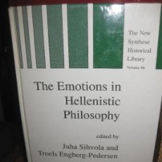 Libros antiguos: THE EMOTIONS IN HELLENISTIC PHILOSOPHY. JUHA SIHVOLA AND TROELS ENGBERG-PEDERSEN. 1998 KLUWER. Lote 145569602