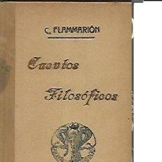 Libros antiguos: FLAMMARION,,CUENTOS FILOSOFICOS 1912,MADRID , ....... Lote 27788043