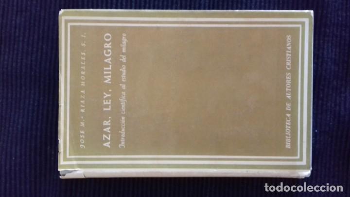 AZAR, LEY, MILAGRO. JOSE MARIA RIAZA MORALES- ED BAC1964 (Libros Antiguos, Raros y Curiosos - Pensamiento - Filosofía)