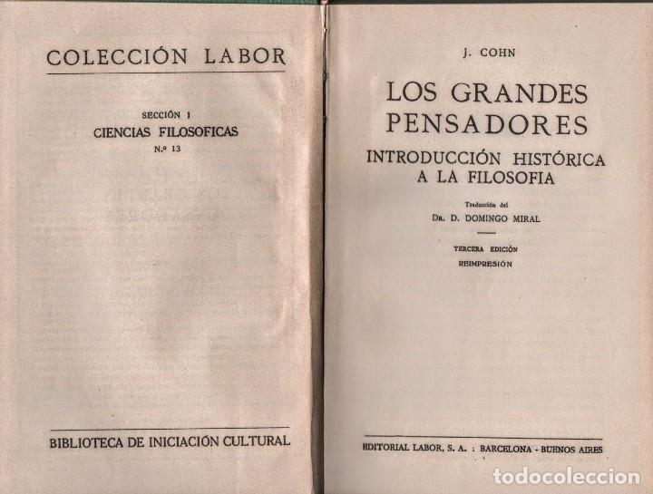 LOS GRANDES PENSADORES.J. COHN. COLECCIÓN LABOR. (Libros Antiguos, Raros y Curiosos - Pensamiento - Filosofía)