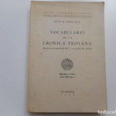 Libros antiguos: VOCABULARIO DE LA CRÓNICA TROYANA Y91890. Lote 146868566