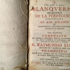 Libros antiguos: BLANQUERNA : MAESTRO DE LA PERFECCIÓN CHRISTIANA.. - RAMÓN LLULL , BEATO, CA. 1232-1315. Lote 147375962