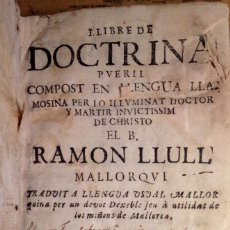Libros antiguos: LLIBRE DE DOCTRINA PUERIL, DE RAMÓN LLULL. PALMA, 1736. Lote 147377506