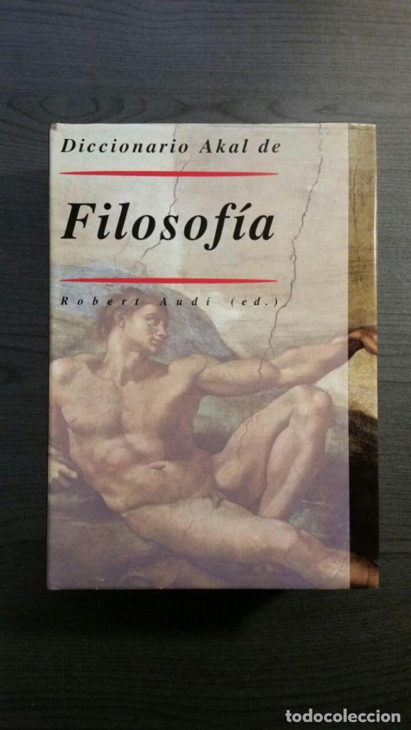 DICCIONARIO AKAL DE FILOSOFÍA (Libros Antiguos, Raros y Curiosos - Pensamiento - Filosofía)