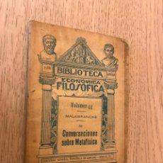 Libros antiguos: MALEBRANCHE. III. CONVERSACIONES SOBRE METAFISICA. BIBLIOTECA ECONOMICA FILOSOFICA. 1889. Lote 147849570