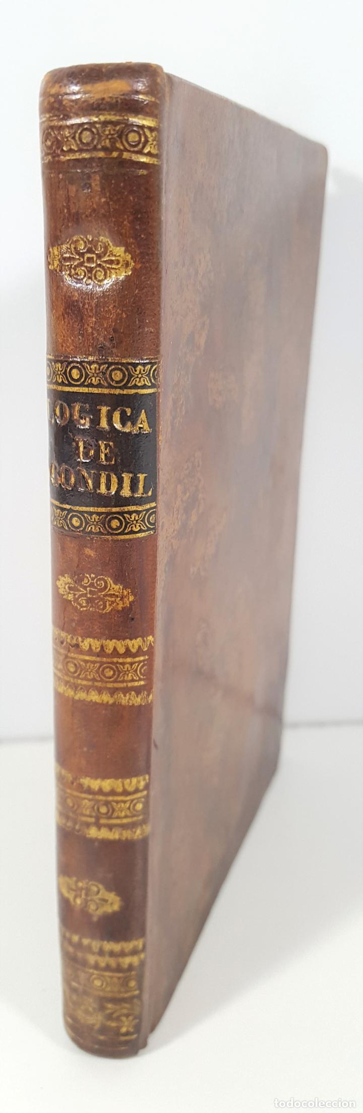 LA LÓGICA O LOS PRIMEROS ELEMENTOS DEL ARTE DE PENSAR. ABAD CONDILLAC. BARCELONA.1817. (Libros Antiguos, Raros y Curiosos - Pensamiento - Filosofía)