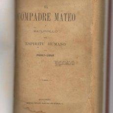 Libros antiguos: EL COMPADRE MATEO O BATURRILLO DEL ESPIRITU HUMANO PIGAULT LEBRUN- VOLTAIRE OFERTA FINALIZADA. Lote 148218294